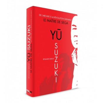 Yū Suzuki - Le Maître de Sega (de l'arcade à Shenmue)