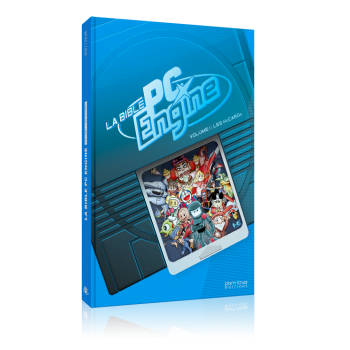 LA BIBLE PC ENGINE VOL.1 : LES HUCARDS