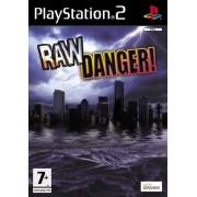 RAW DANGER (Neuf)