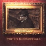TRIBUTE TO THE NOTORIOUS BIG