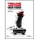 LA FABULEUSE HISTOIRE DES JEUX VIDEO