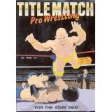 TITTLE MATCH Pro Wrestling complet