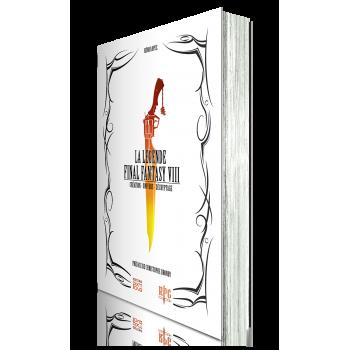 LA LEGENDE FINAL FANTASY 8 (neuf) (edition 2016)
